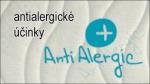 ANTIALERGIC – látka splňuje požadavky na hygienický a antialergický potah. Je vhodný pro alergiky. Vlákna této tkaniny nevytváří živnou půdu pro roztoče a bakterie.